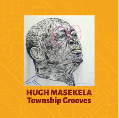 Masekela's Township Grooves